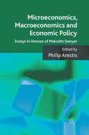 Microeconomics, Macroeconomics and Economic Policy
