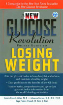 The New Glucose Revolution Pocket Guide to Losing Weight