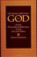 Speaking Writing of God
