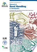 Manual of Seed Handling in Genebanks