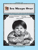 A Guide For Using Ira Sleeps Over In The Classroom Book PDF