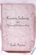 Karaite Judaism And Historical Understanding