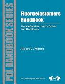 Fluoroelastomers Handbook