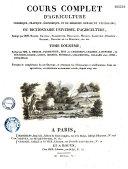 Cours complet d'agriculture... Par une Société d'Agriculteurs, et rédigé par M. L'Abbé Rozier...