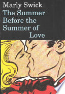 The Summer Before The Summer Of Love Book