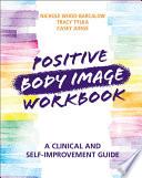Positive Body Image Workbook