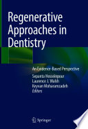 Regenerative Approaches in Dentistry Book