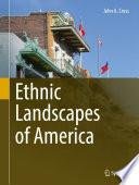 Ethnic Landscapes Of America