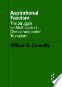 Aspirational Fascism