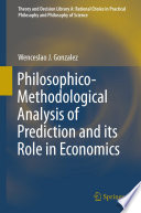 Philosophico Methodological Analysis Of Prediction And Its Role In Economics
