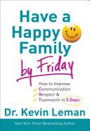 Have a Happy Family by Friday [Pdf/ePub] eBook