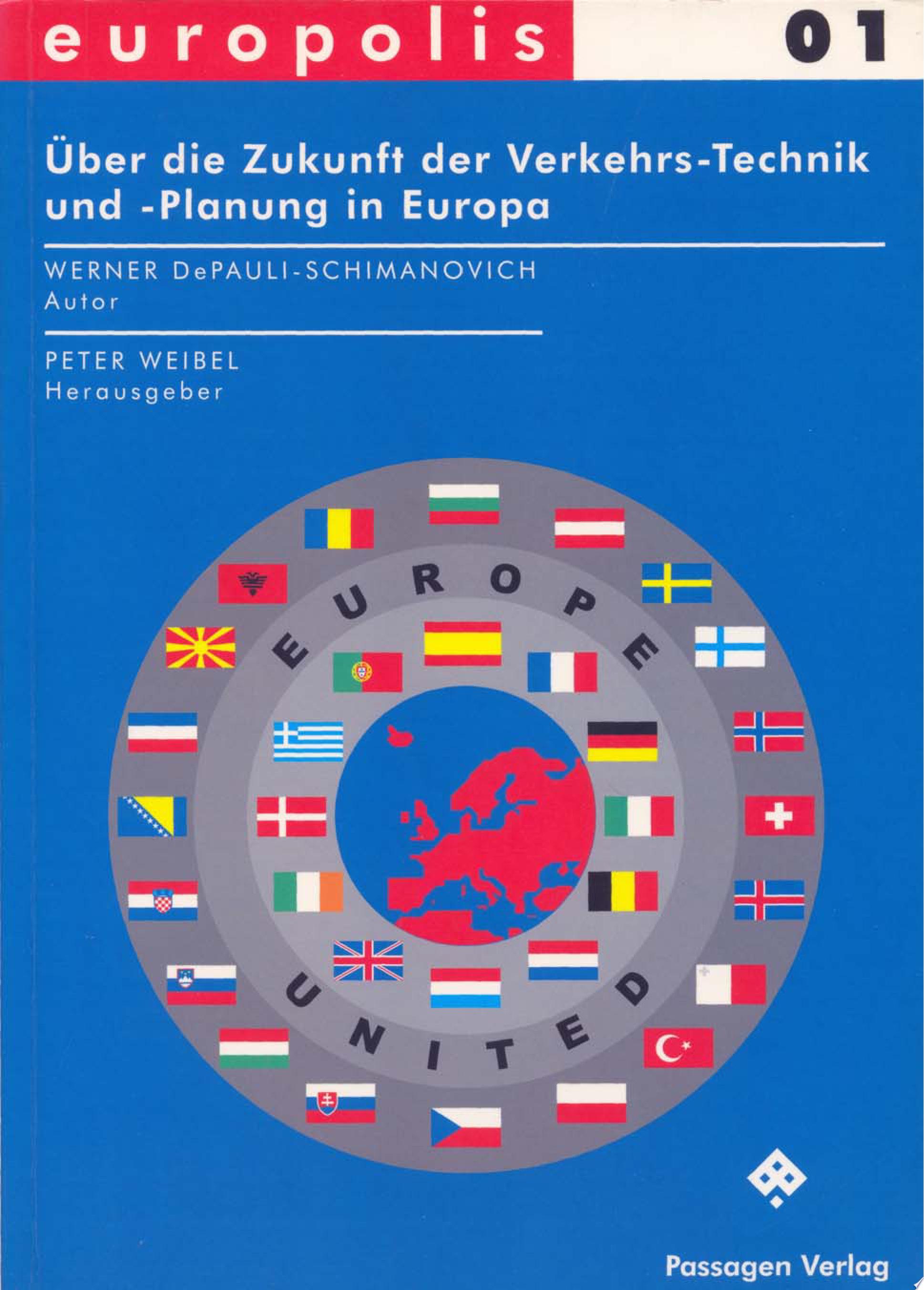 ber die Zukunft der Verkehrs Technik und  Planung in Europa