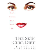 The Skin Cure Diet