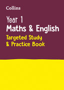 Year 1 Maths and English Targeted Study and Practice Book