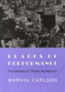 Places of Performance: The Semiotics of Theatre Architecture