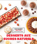 Pdf Desserts aux sucres naturels Telecharger