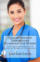 English Spanish Terminology Handbook for Nurses