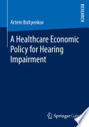 A Healthcare Economic Policy for Hearing Impairment