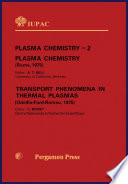 Plasma Chemistry - 2: Plasma Chemistry and Transport Phenomena in Thermal Plasmas