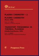 Plasma Chemistry   2  Plasma Chemistry and Transport Phenomena in Thermal Plasmas