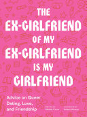 The Ex Girlfriend of My Ex Girlfriend Is My Girlfriend