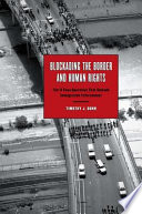 Blockading the Border and Human Rights