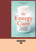 Energy Cure, the (Large Print 16pt)