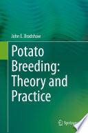 Potato Breeding  Theory and Practice
