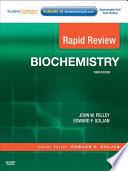 """""""Rapid Review Biochemistry E-Book"""" by John W. Pelley, Edward F. Goljan"""