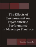 The Effects of Environment on Psychometric Performance in Masvingo Province