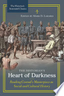 The Historian S Heart Of Darkness Reading Conrad S Masterpiece As Social And Cultural History