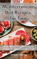 Mediterranean Diet Recipes for Two