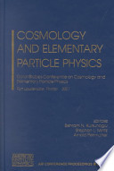 Cosmology and Elementary Particle Physics