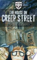 The House On Creep Street