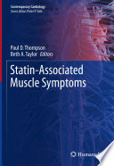 """Statin-Associated Muscle Symptoms"" by Paul D. Thompson, Beth A. Taylor"