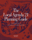 The Local Agenda 21 Planning Guide