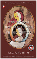 The Woman Who Gave Birth to Her Mother Book
