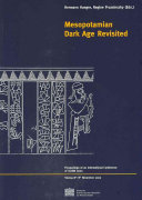 Mesopotamian Dark Age Revisited