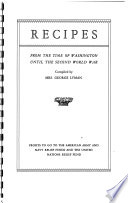 Recipes from the Time of Washington Until the Second World War