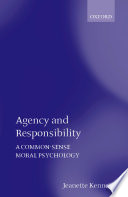 Agency and Responsibility