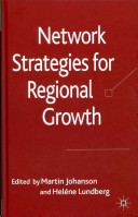 Network Strategies for Regional Growth