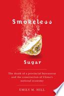 Smokeless Sugar