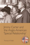 Jimmy Carter and the Anglo-American Special Relationship&quote;&quote; Pdf/ePub eBook