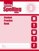 Building Spelling Skills Grade 3 Student Book