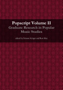 Popscript Volume II  Graduate Research In Popular Music Studies