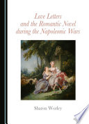 Love Letters and the Romantic Novel during the Napoleonic Wars Book