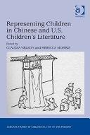 Representing Children in Chinese and U.S. Children's Literature