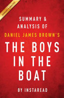 The Boys in the Boat by Daniel James Brown Summary and Analysis