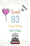 Birthday Girl Sweet 93 Happy Birthday