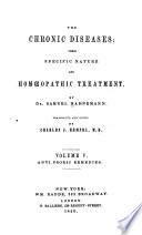 """The Chronic Diseases: Their Specific Nature and Homoeopathic Treatment"" by Samuel Hahnemann, Charles Julius Hempel (J.)"
